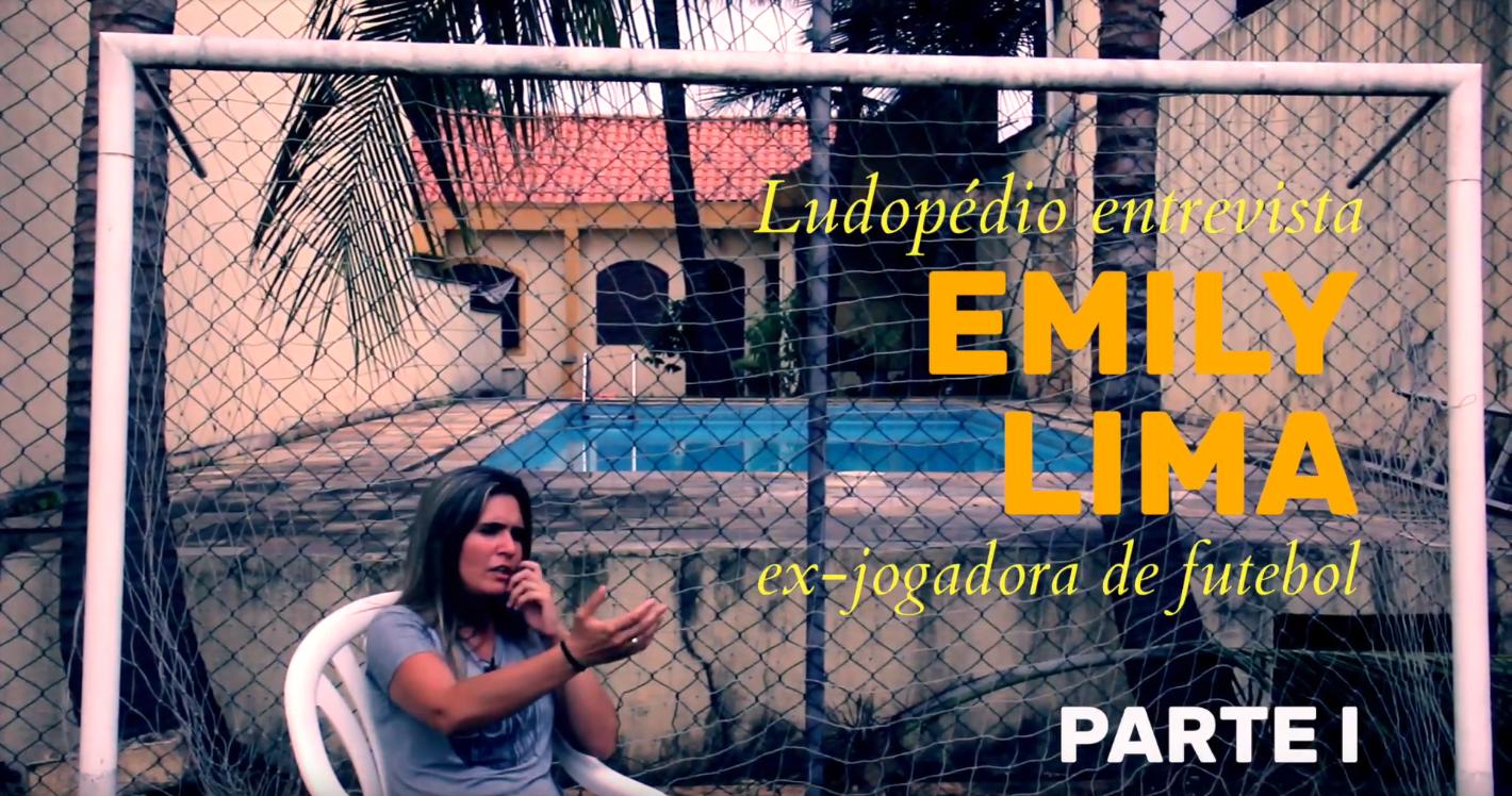 Entrevista com Emily Lima – Parte I: Emily, a jogadora