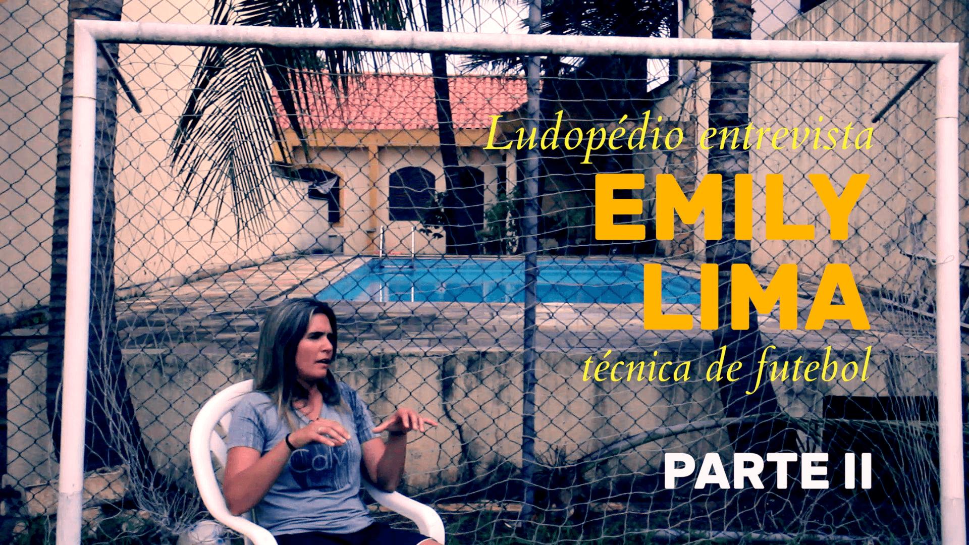 Entrevista com Emily Lima – Parte II: Emily, a treinadora