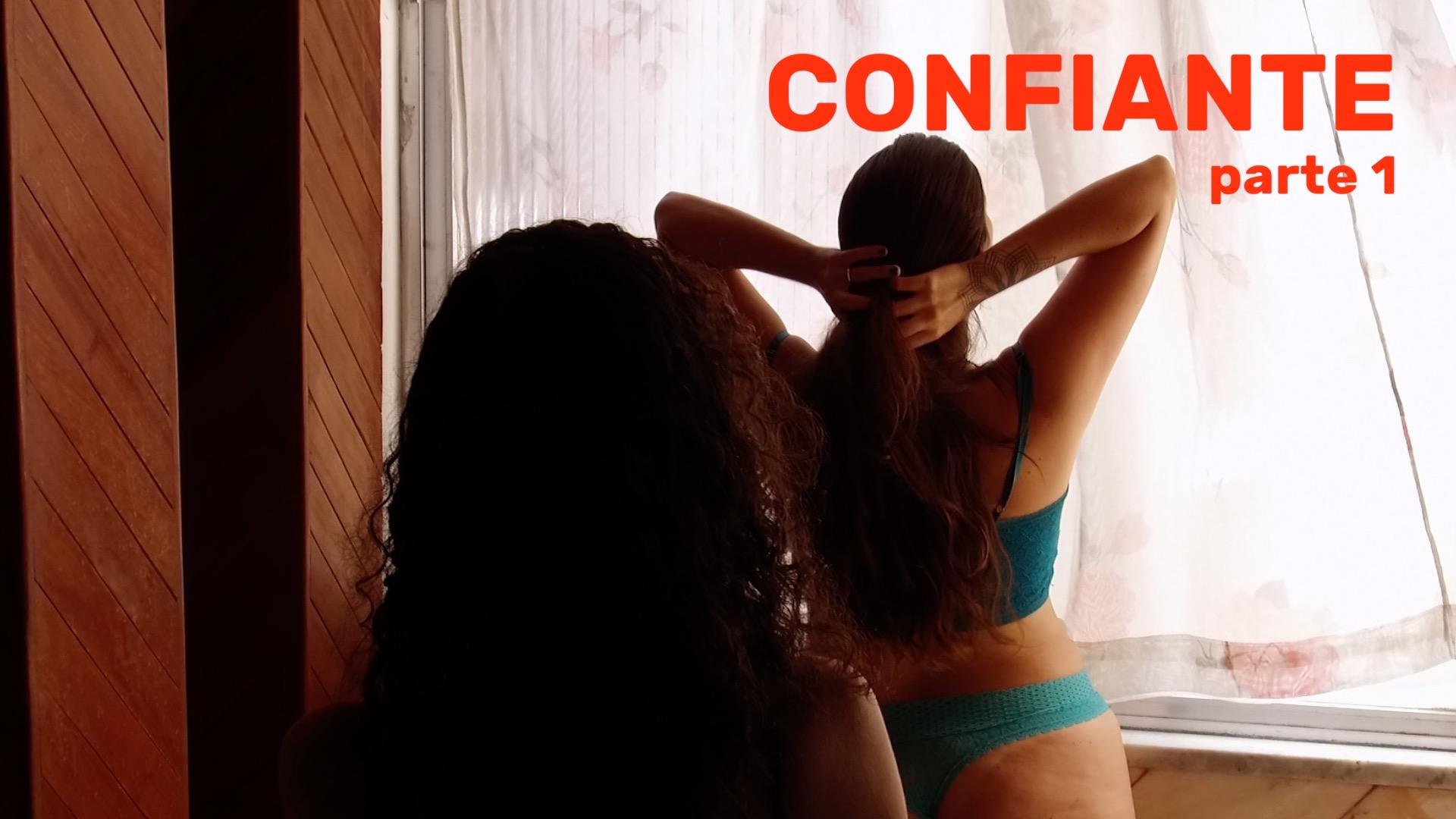Confiante – Parte 1