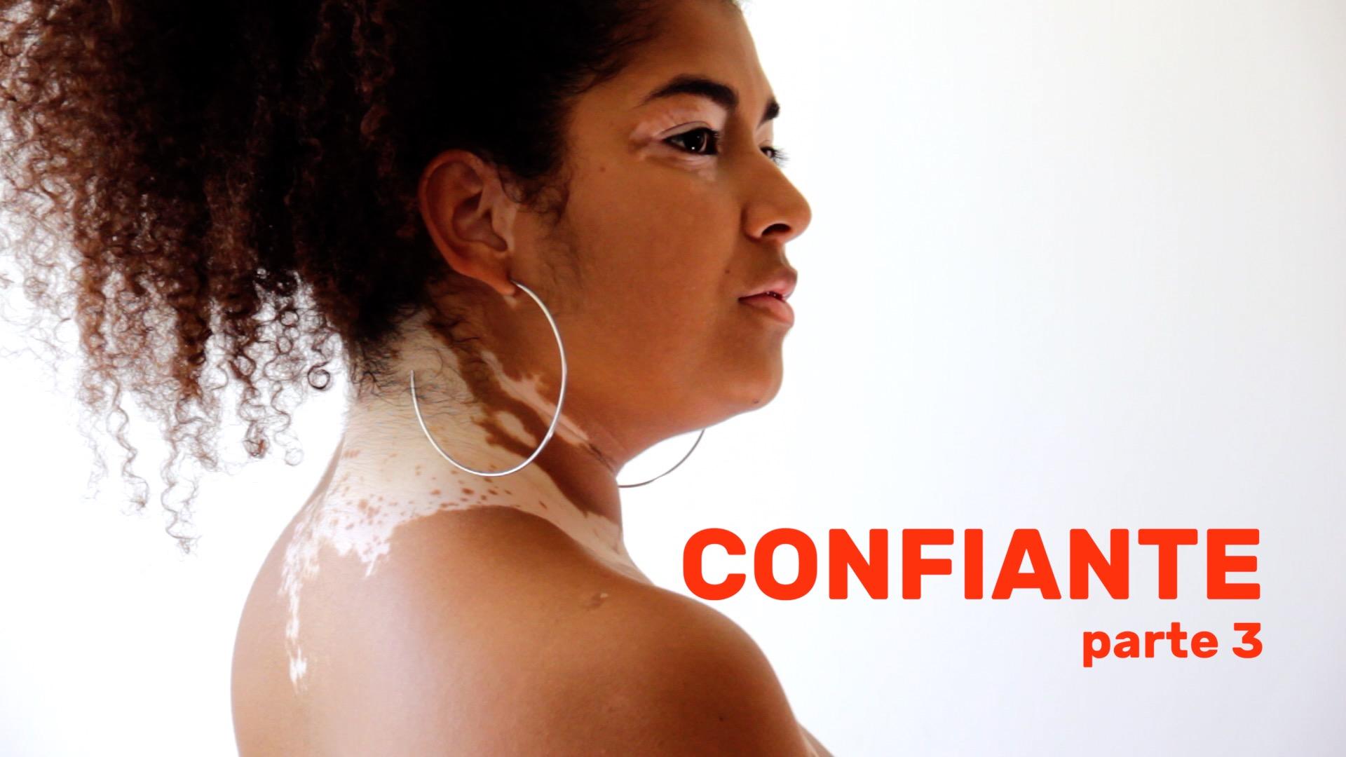 Confiante – Parte 3