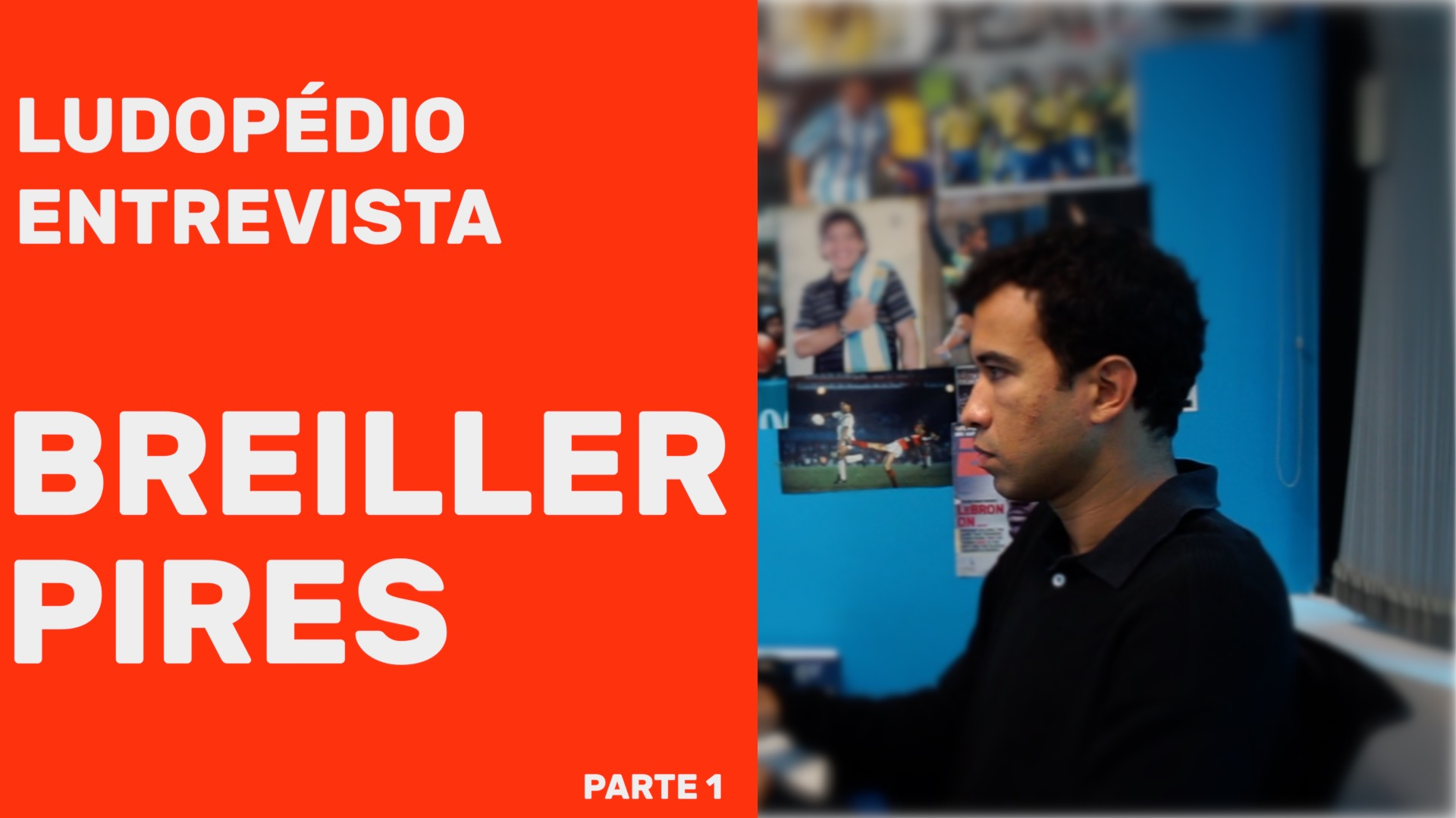 Ludopédio Entrevista Breiller Pires – Parte 1